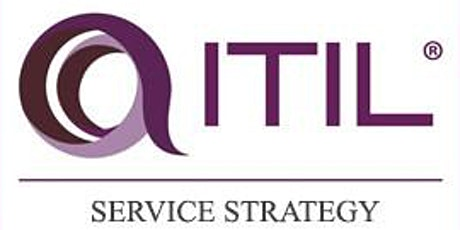 ITIL® – Service Strategy (SS) 2 Days Virtual Live Training in Ottawa tickets