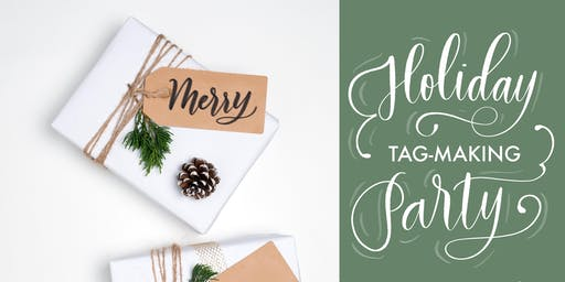Holiday Tag-Making Party:  A Beginner Brush-Calligraphy Workshop