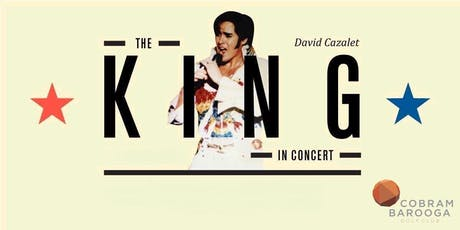 The King in Concert ~Dinner & Show tickets