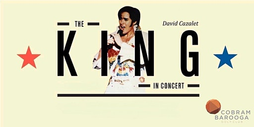 The King in Concert ~Dinner & Show