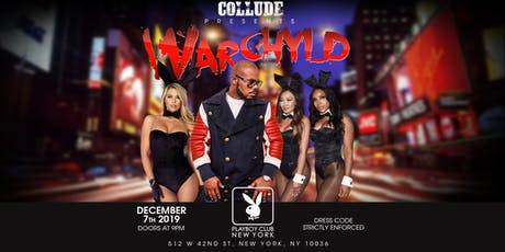 Collude presents Warchyld - Playboy Club NYC with special guest Mariah Lynn tickets