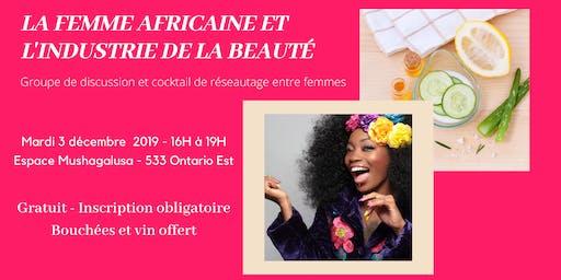 La place des femmes africaines dans l'industrie de la beauté : Groupe 1