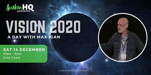 Vision 2020: A Day with Max Igan