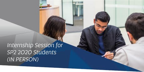 Business Internship - Information Session for SP2 2020 students (IN PERSON) tickets