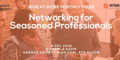 Wise At Work Monthly Mixer: 50+ Seasoned Professionals Networking tickets