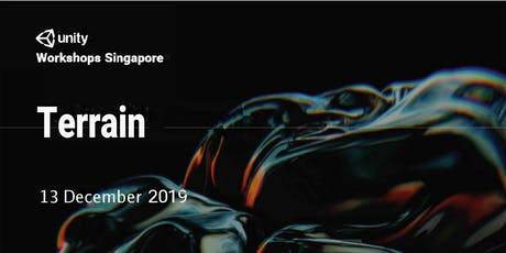 Unity Workshops Singapore - Terrain | Non Hands-On Workshop (10am to 12.30pm) - Friday, 13 Dec @ Seminar Room, Level 2 tickets