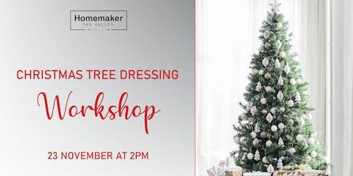 Christmas Tree Dressing Workshop