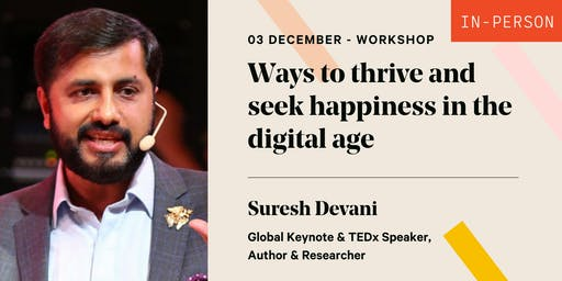 Ways to thrive and seek happiness in the digital age
