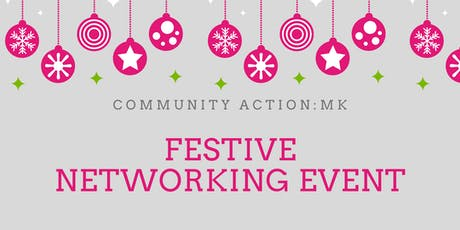 Community Action: MK Festive Networking Event  tickets
