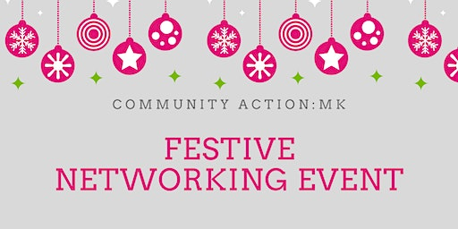 Community Action: MK Festive Networking Event