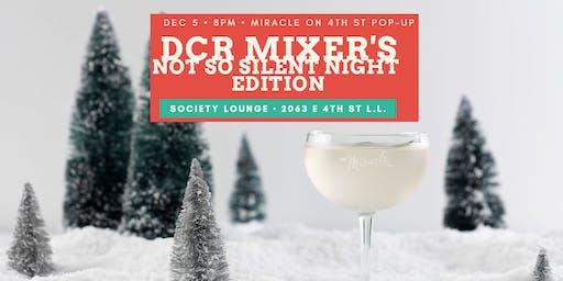 December Mixer- Not So Silent Night Edition