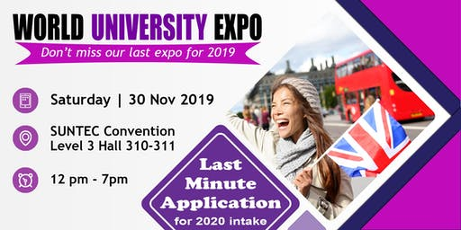 World Uni Expo @ Suntec Sat 30 Nov Level 3 Hall 311 -Our Last Expo for 2019