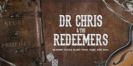 Dr Chris & The Redeemers GIGS !! - Nov 24th Deep south blues festival 2019 tickets