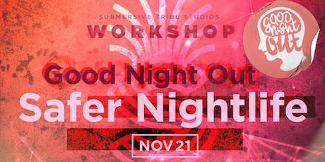 Good Night Out Safer Nightlife Training tickets
