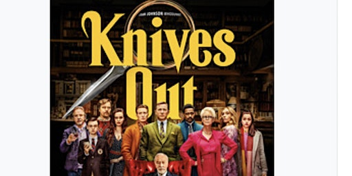 Knives Out Movie Fundraiser