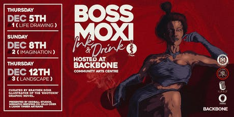 Ink & Drink Workshop #3 with Boss Moxi tickets