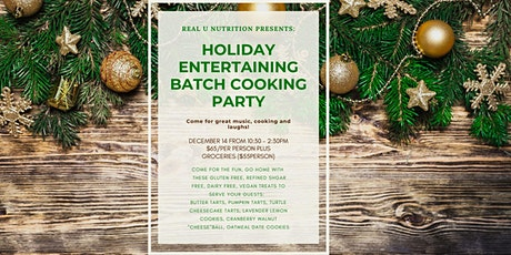 Holiday Entertaining Batch Cooking Party tickets