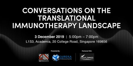 Conversations on the Translational Immunotherapy Landscape tickets