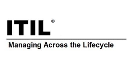 ITIL® – Managing Across The Lifecycle (MALC) 2 Days Virtual Live Training in Ottawa tickets