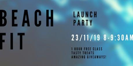 Beachfit Summer Launch Party! tickets