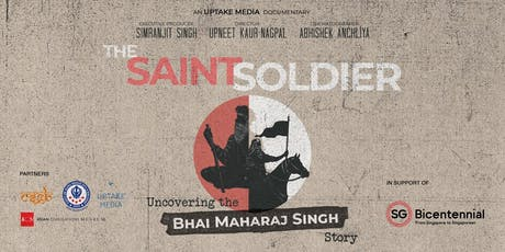 Premiere Screening of The Saint Soldier - Uncovering the Bhai Maharaj Singh Story tickets