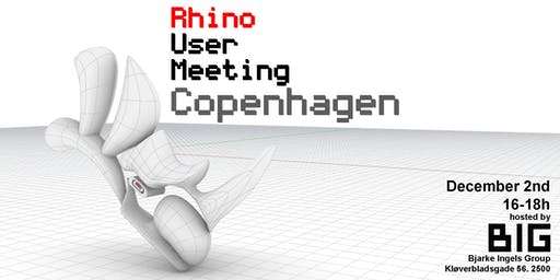 Rhino User Meeting Copenhagen