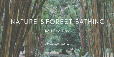 Nature & Forest Bathing (IMH Green Week) tickets