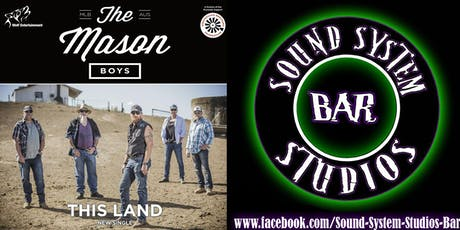 The Mason Boys @ Sound System Studio's Bar tickets