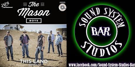 The Mason Boys @ Sound System Studio's Bar tickets