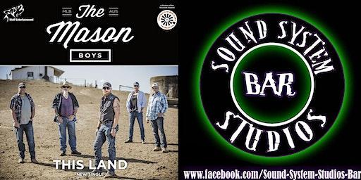 The Mason Boys @ Sound System Studio's Bar