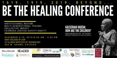 Be the Healing Conference:1619, 1919, 2019, and beyond... tickets