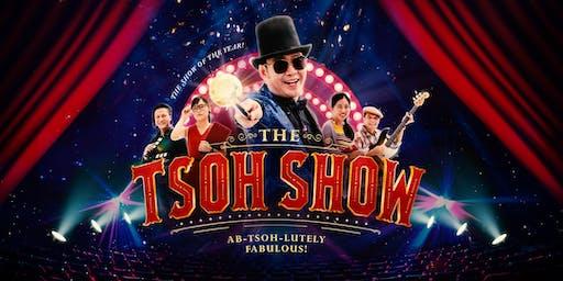 THE TSOH SHOW