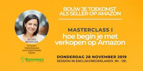 Masterclass 1: Hoe Begin Je Met Verkopen Op Amazon tickets