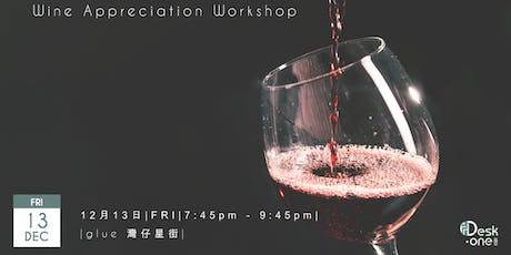 Wine Appreciation Workshop tickets