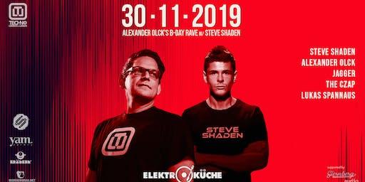 Alexander Olck´s B-Day Rave w/ Steve Shaden