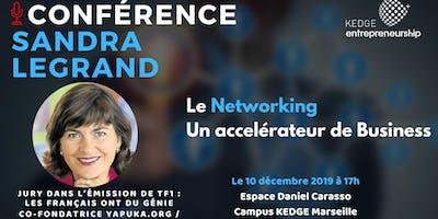 Networking : accélérateur de carrières et business - Sandra Legrand