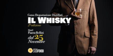 Corso Degustazione Distillati - Whisky e dintorni - II edizione Napoli biglietti