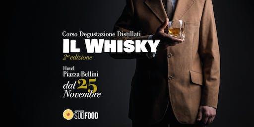 Corso Degustazione Distillati - Whisky e dintorni - II edizione Napoli