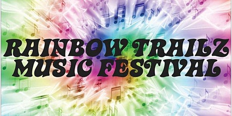 Rainbow Trailz Music Festival tickets