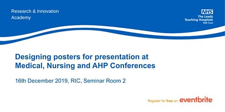 Designing posters for presentation at Medical, Nursing and AHP Conferences tickets