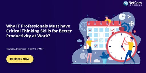 Virtual Event - Why IT Professionals Must have Critical Thinking Skills for Better Productivity at Work