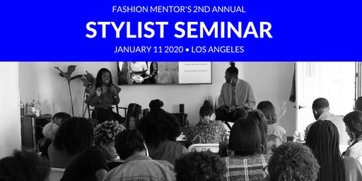 Fashion Stylist Seminar: Learn What It Takes Become A Successful Stylist