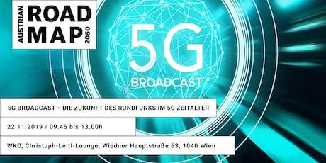 5G Broadcast – Die Zukunft des Rundfunks im 5G Zeitalter Tickets
