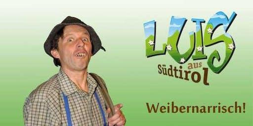 Luis aus Südtirol - Weibernarrisch
