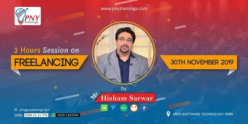 3 Hours Session on Freelancing By Hisham Sarwar