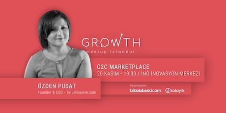 Growth Meetup - Özden Pusat (TutumluAnne) tickets