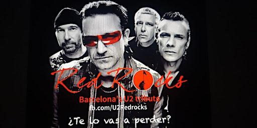 U2 Red Rocks Tribute Band 6 °Aniversario