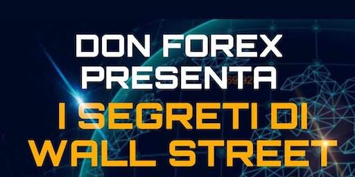 Don forex e i segreti di Wall Street