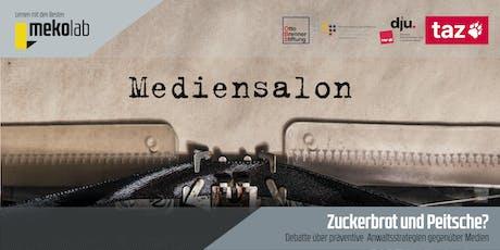 Mediensalon / PRtrifftJournalismus: »Zuckerbrot und Peitsche? – Debatte über präventive Anwaltsstrategien gegenüber Medien« Tickets