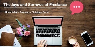 The Joys and Sorrows of Freelance